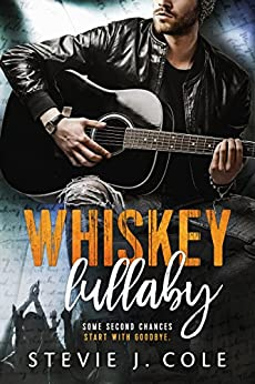 Whiskey Lullaby by [Cole, Stevie J.]