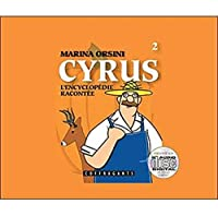 Cyrus, L'encyclopdie Raconte (Children's French)
