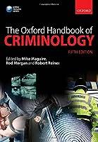 The Oxford Handbook of Criminology