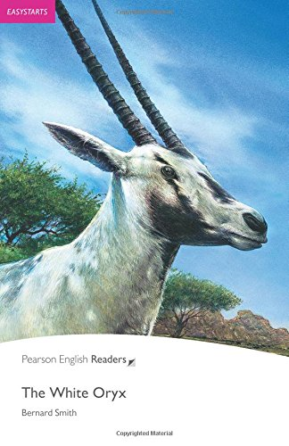 Penguin Readers: Easy Starters THE WHITE ORYXの詳細を見る
