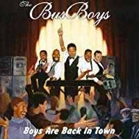 Boys Are Back in Town by The Busboys (2000-06-13)