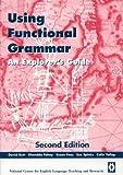 Using Functional Grammar: An Explorer's Guide
