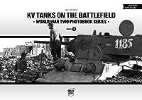 KV Tanks on the Battlefield (World War Two Photobook)