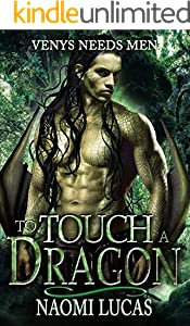 To Touch A Dragon (Venys Needs Men) (English Edition)