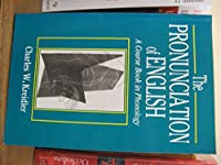 The Pronunciation of English: A Course Book in Phonology