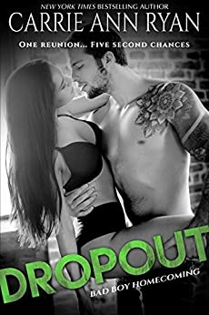 Dropout (Bad Boy Homecoming Book 1) by [Ryan, Carrie Ann]