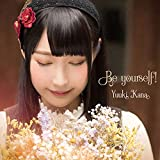Be yourself!(通常盤) - 優木かな