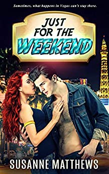 Just for the Weekend by [Matthews, Susanne]