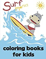 Coloring Books For Kids: Super Cute Kawaii Coloring Books (Cutie Animals)