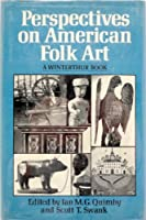 Quimby Perspectives on American Folk Art (Cloth)