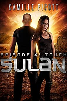 Touch (Sulan, Episode 4) by [Picott, Camille]