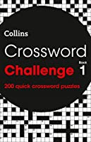Crossword Challenge Book 1: 200 Quick Crossword Puzzles (Crosswords)