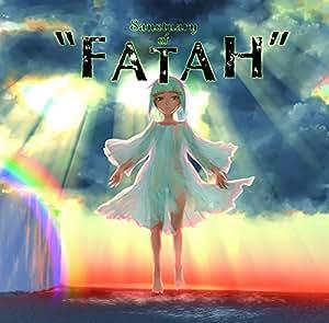 """sanctuary of """"FATAH"""""""