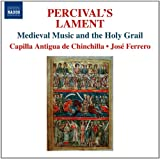 Perceval's Lament: Medieval Music & the Holy Grail