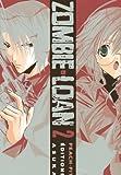 Zombie Loan Vol.2