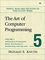 The Art of Computer Programming, Volume 4B, Fascicle 5: Mathematical Preliminaries Redux; Introduction to Backtracking; Dancing Links