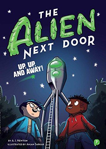 The Alien Next Door 7: Up, Up,...
