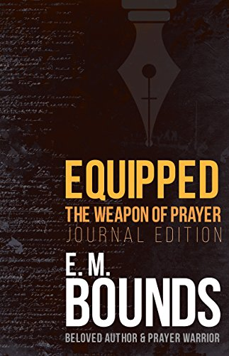 Equipped: The Weapon of Prayer (Journal Edition)