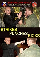 RUSSIAN MARTIAL ART DVD #4: Strikes - Punches - Kicks. Systema Spetsnaz Russian Hand-to-Hand Combat Training Video – Real Street Self-Defense Training