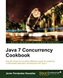 Java 7 Concurrency Cookbook (Quick Answers to Common Problems) (English Edition)
