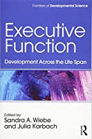 Executive Function (Frontiers of Developmental Science)