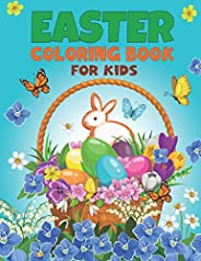 Easter Coloring Book For Kids: Funny and Amazing Makes A Perfect Gift for Easter – Kids Toddlers & Presc