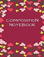 "Composition Notebook: Blank Lined Notebook for Teens, Kids & Students for Home, School & College for Writing Notes (Lined Notebook/Journal/Workbook, Lined School Journal) (Composition Book, Journal) (8.5"" x 11"" Large) (Diary/Notebook, 120 Pages)"