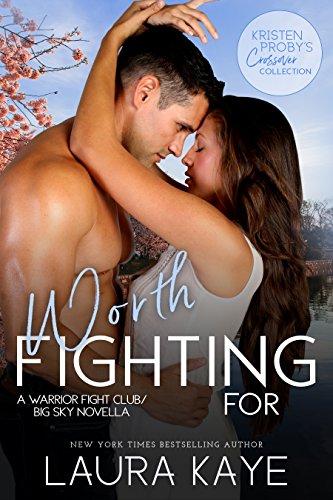 Worth Fighting For: A Warrior Fight Club/Big Sky Novella (English Edition)