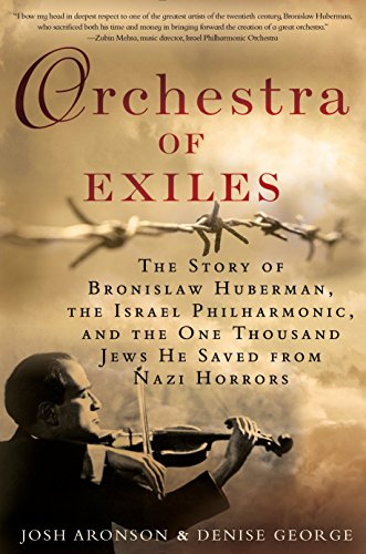 Orchestra of Exiles: The Story...
