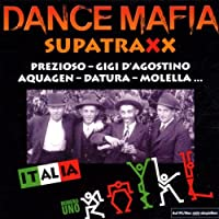 VARIOUS ARTISTS - DANCE MAFIA SUPATRAXX (1 CD)