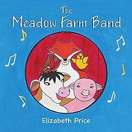 The Meadow Farm Band by [Price, Elizabeth]