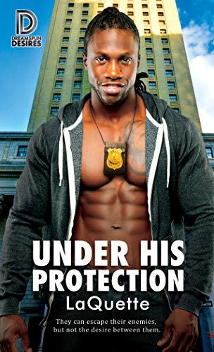 Under His Protection (Dreamspun Desires Book 80) (English Edition)