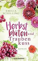 Herbstblueten und Traubenkuss: Roman