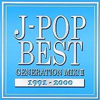 J-POP BEST GENERATION MIX!1991-2000 vol.2
