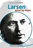 Larsen: Move by Move (Everyman Chess)