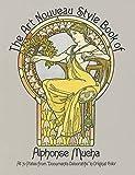The Art Nouveau Style Book of Alphonse Mucha (Dover Fine Art, History of Art)