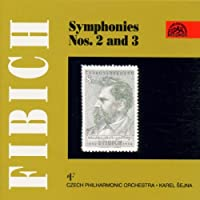 Fibich;Symphonies Nos.2&3