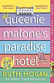Queenie Malone's Paradise Hotel: the perfect uplifting summer read from the author of The Keeper of Lost T