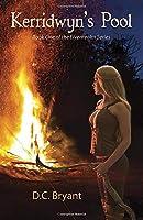 Kerridwyn's Pool: Book One of the Elvenrealm Series