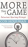 More Than a Game: Selected Sporting Essays