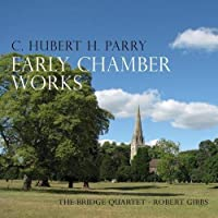 Early Chamber Works by The Bridge Quartet