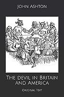 The devil in Britain and America: Original Text