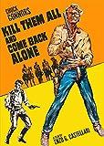 Kill Them All and Come Back Alone (Ammazzali Tutti E Torna Solo) [DVD]