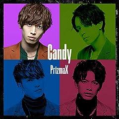 Candy♪PrizmaX