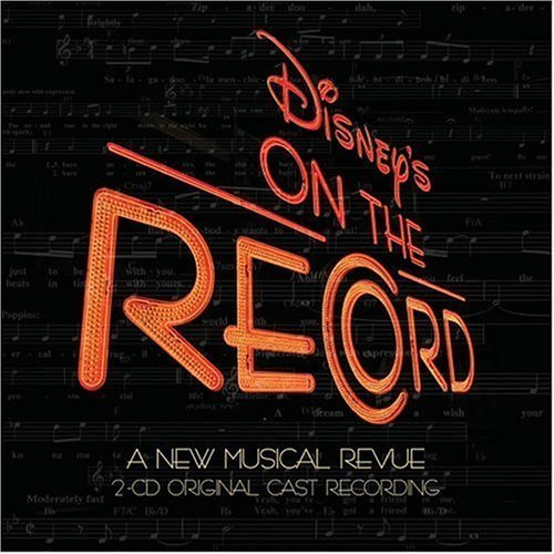 Disney's On the Record - A New Musical Revue (2004 Original Cast) by N/A (2005-03-15) 【並行輸入品】