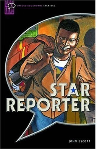 Star Reporter: Comic Strip (Oxford Bookworms Starters)の詳細を見る
