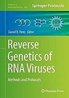 Reverse Genetics of RNA Viruses: Methods and Protocols (Methods in Molecular Biology)