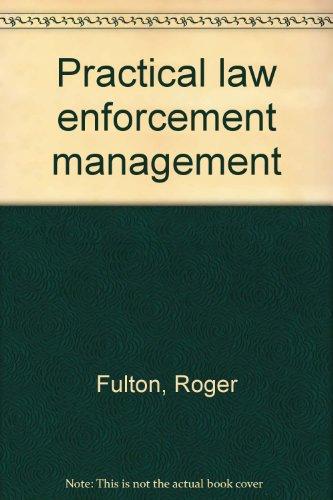 Download Practical law enforcement management 0875266029