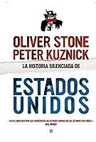 La historia silenciada de Estados Unidos : una visión crítica de la política nortamericana del último siglo