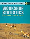 By Allan J. Rossman - Workshop Statistics: Discovery with Data (4th Edition) (2011-11-09) [Hardcover]